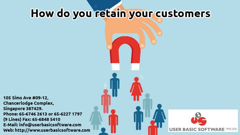 How do you retain your customers