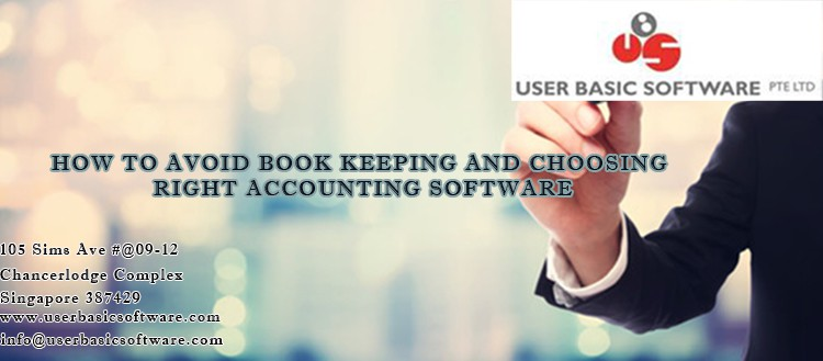 HOW TO AVOID BOOK KEEPING AND CHOOSING RIGHT ACCOUNTING SOFTWARE