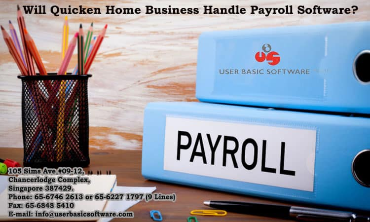 Will Quicken Home Business Handle Payroll Software