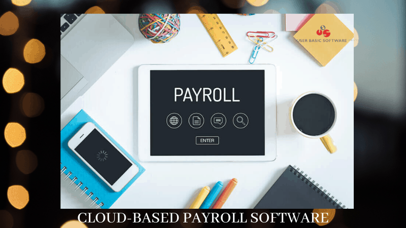 CLOUD-BASED PAYROLL SOFTWARE